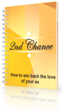 2nd Chance - How To Win Back The Love Of Your Ex