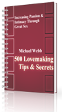 500 Lovemaking Tips & Secrets